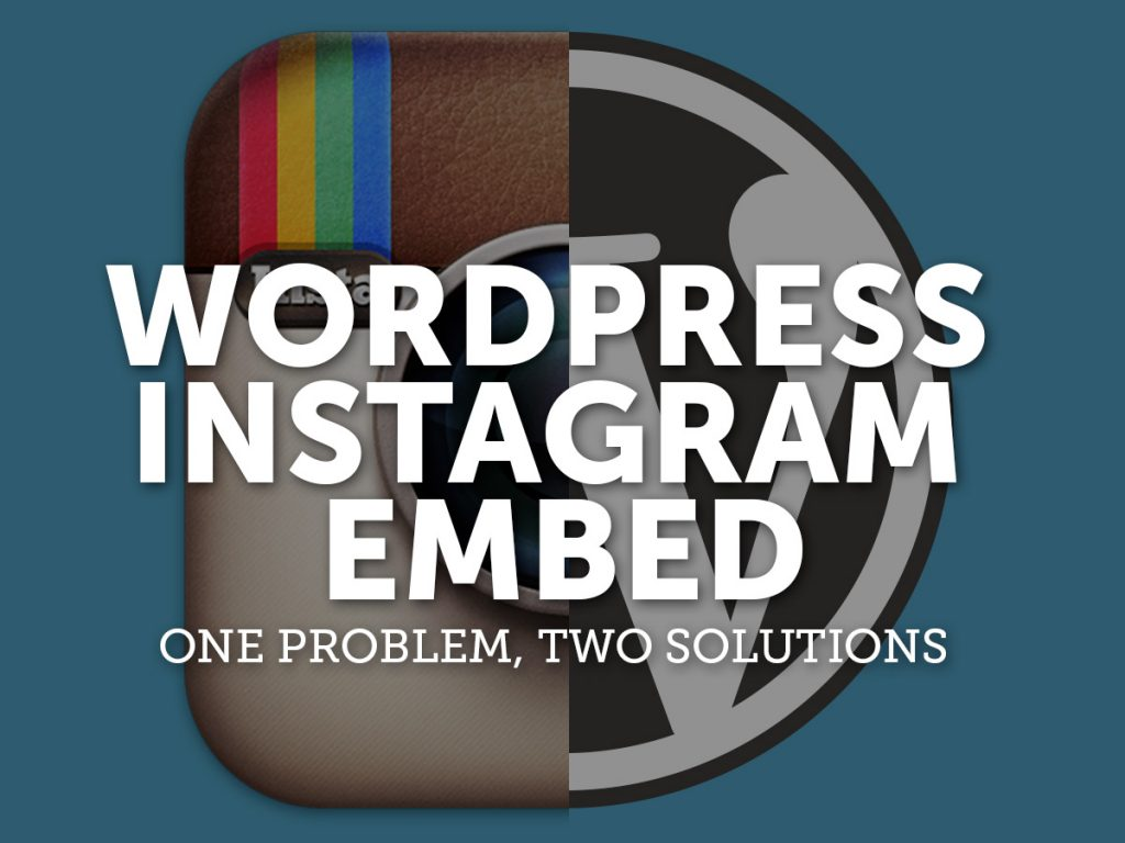 Wordpress Instagram embed